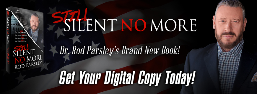 Still Silent No More | Dr. Rod Parsley's timeless work revised and updated for a new generation | pre order your copy - Digital Download available on October 25!